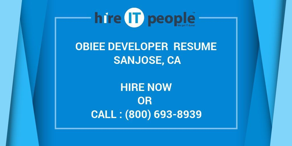 OBIEE Developer Resume SanJose, CA - Hire IT People - We get IT done