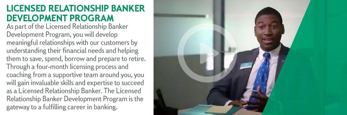 Licensed Relationship Banker Program