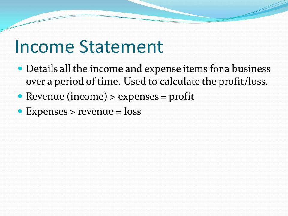 Objectives Understand the components of an income statement and ...
