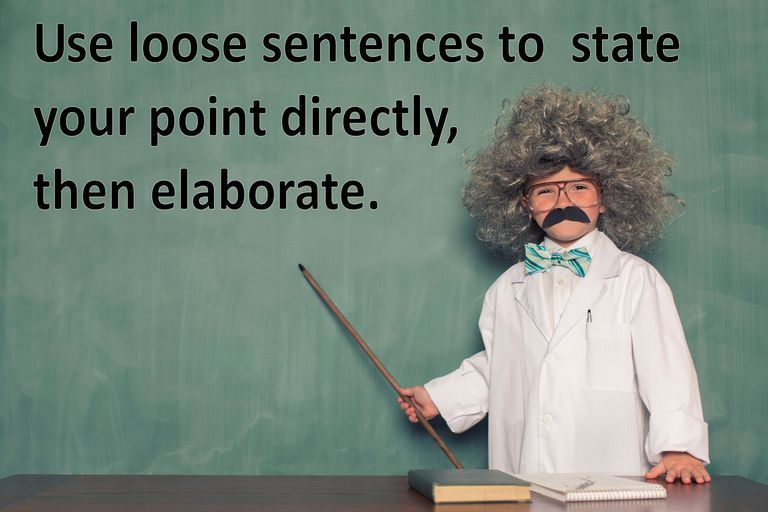 Loose Sentence (Definition and Examples)