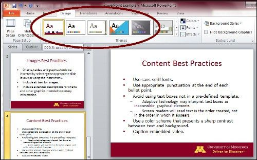 Use a pre-defined PowerPoint slide template. - Accessibility