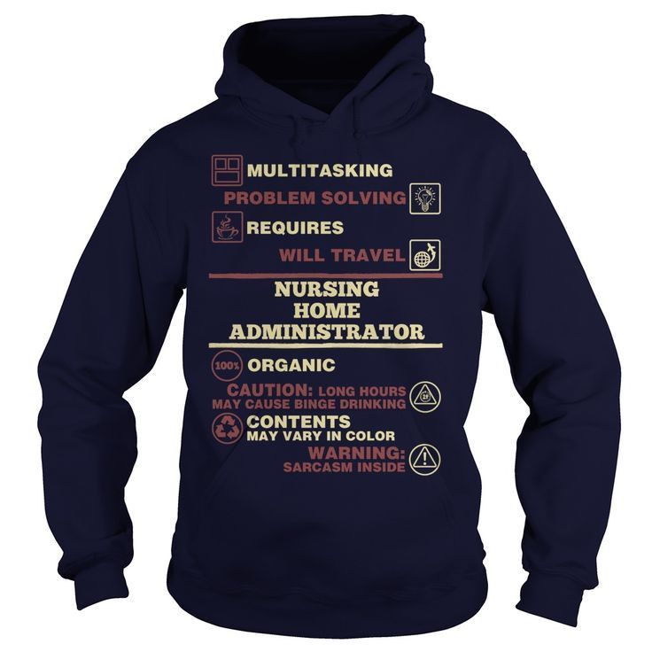 24 best Nursing Home Administrator T-Shirts & Hoodies images on ...