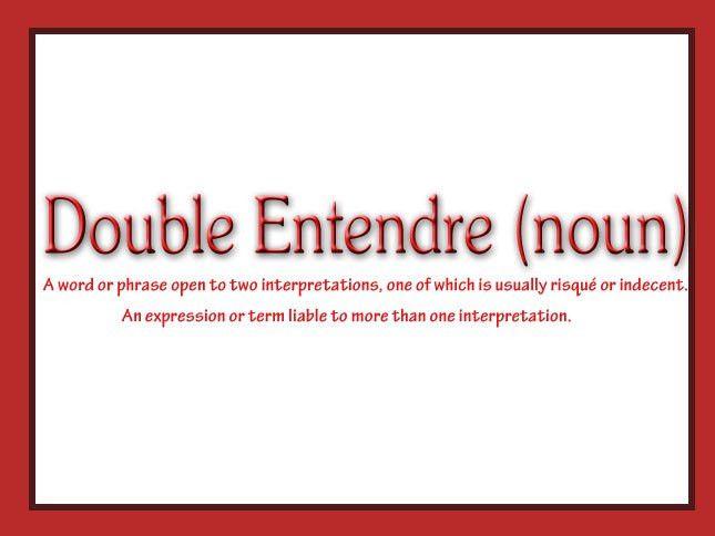 Double Entendre. | 360Nobs.com