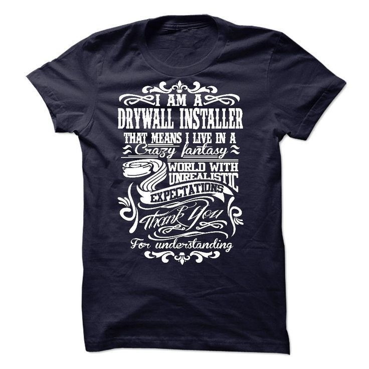 10 best Drywall Installer T Shirts & Hoodies images on Pinterest ...