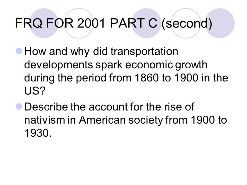 how and why did transportation developments spark economic growth during the period from 1860 1900 i How and why did transportation developments spark economic growth during the period 1860 to 1900 in the us.