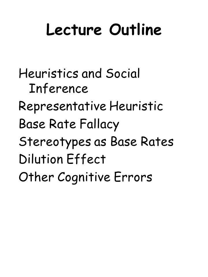Lecture Outline Heuristics and Social Inference Representative ...