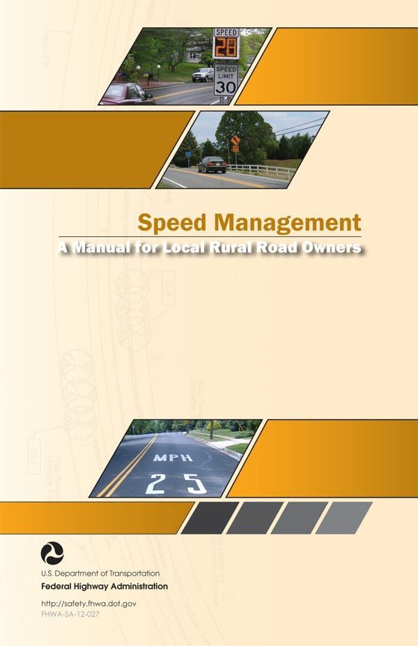 Speed Management: A Manual for Local Rural Road Owners - Safety ...