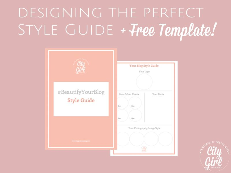 How to Create a Style Guide for your blog + Free Template ...