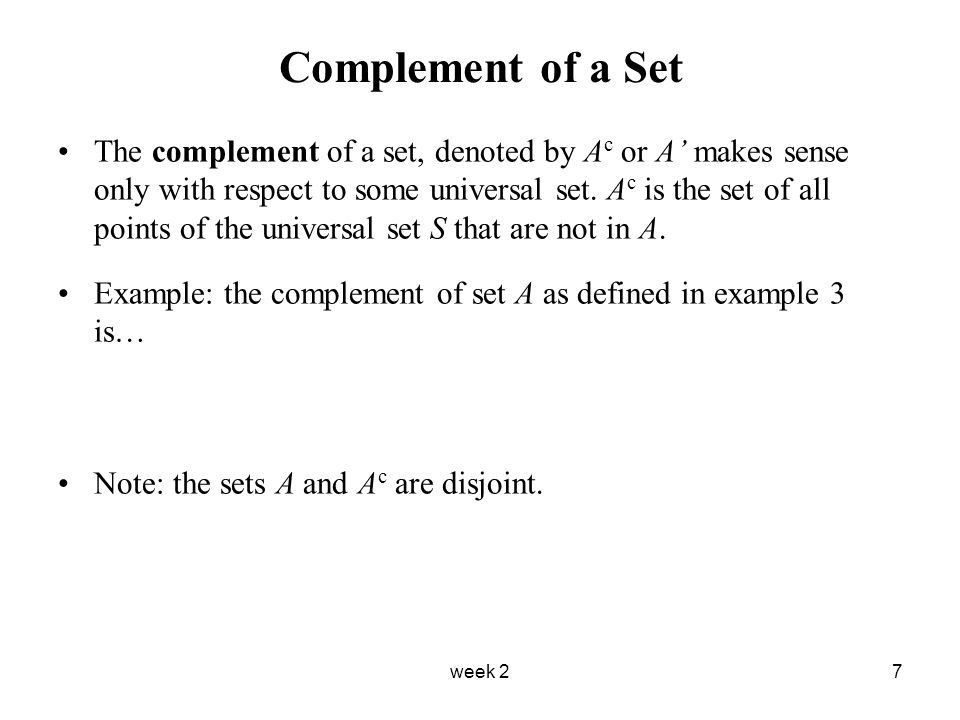 Week 21 Basic Set Theory A set is a collection of elements. Use ...