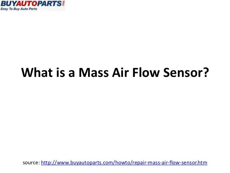 What is a Mass Air Flow Sensor?