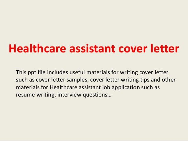 healthcare-assistant-cover-letter-1-638.jpg?cb=1394019686