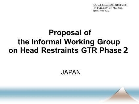 Proposal on actual needed height of head restraints Netherlands ...