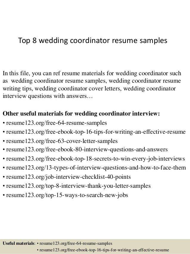 Top 8 Wedding Coordinator Resume Samples 1 638.