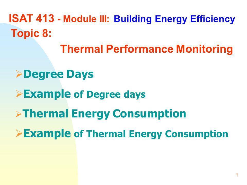 1 ISAT Module III: Building Energy Efficiency Topic 8: Thermal ...