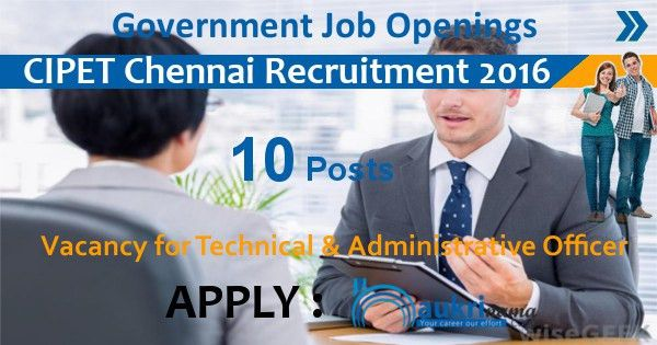 CIPET Jobs 2016- Technical Officer and Administrative Officer ...