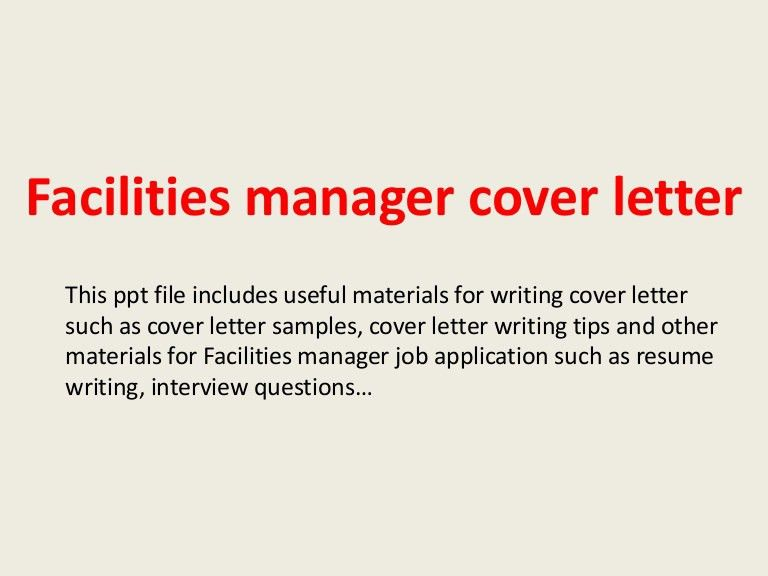 facilitiesmanagercoverletter-140223013309-phpapp01-thumbnail-4.jpg?cb=1393119212