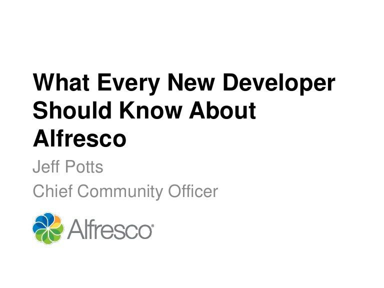 Alfresco: What every developer should know