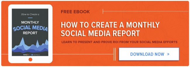 How to Create a Monthly Social Media Report [Free Ebook]