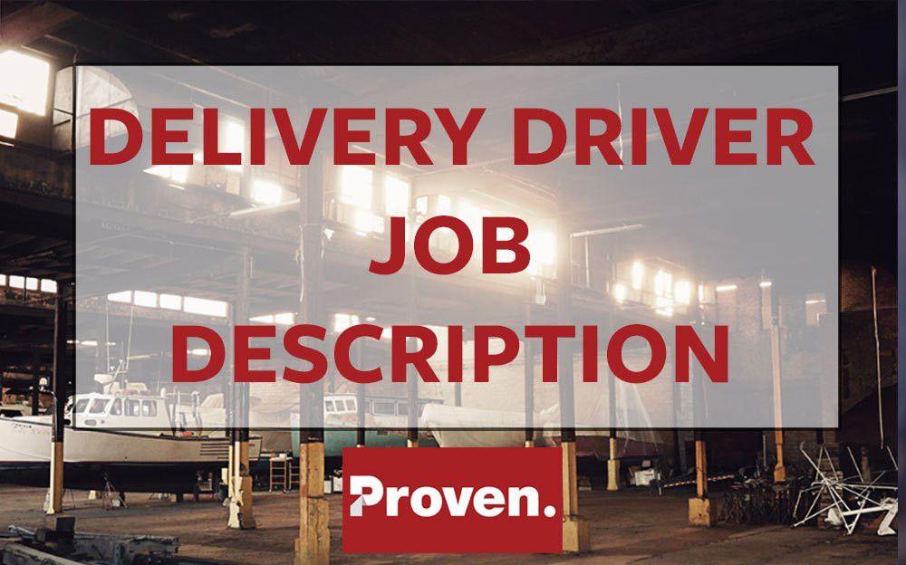 The Perfect Delivery Driver Job Description