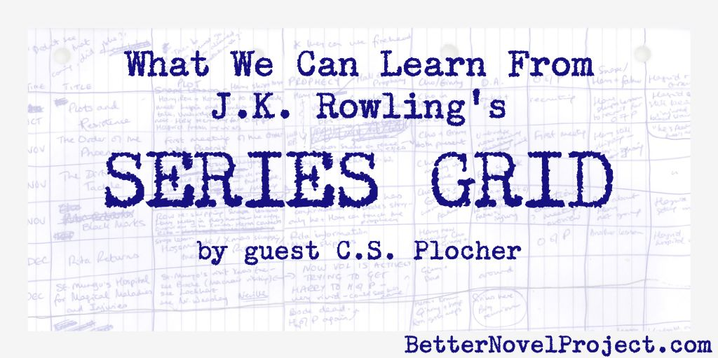 What We Can Learn from J.K. Rowling's Series Grid | Better Novel ...