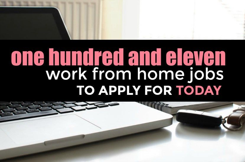 The Massive List of 111 Legit Work From Home Jobs
