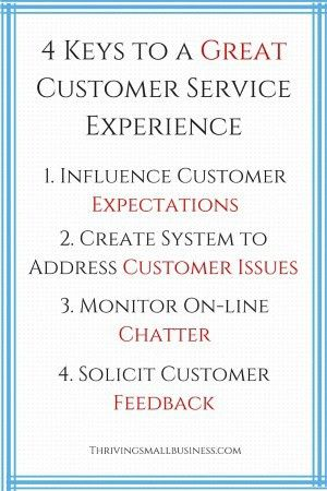 4 Keys to a Great Customer Service Experience — The Thriving Small ...