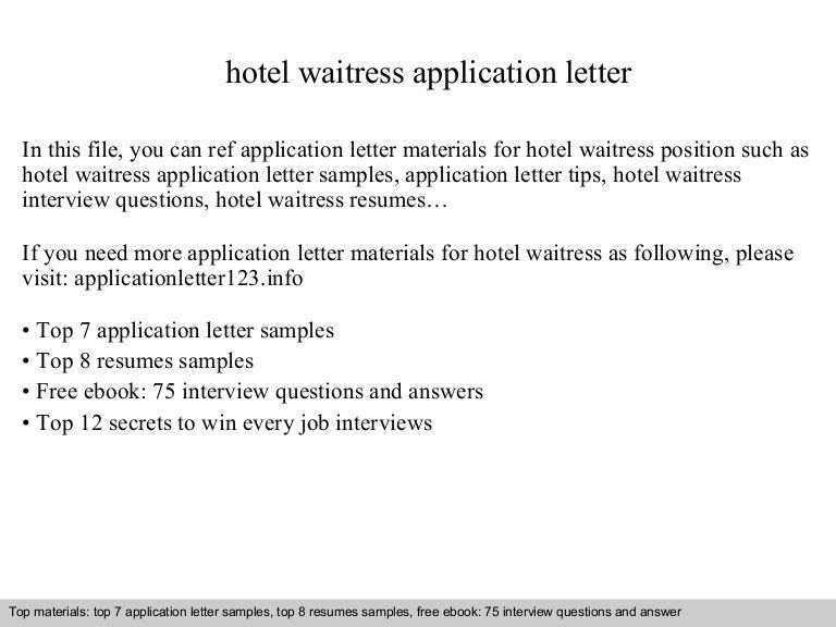 Waiter ResumesWaitress Resumes. Hotel Waitress Application Letter ...