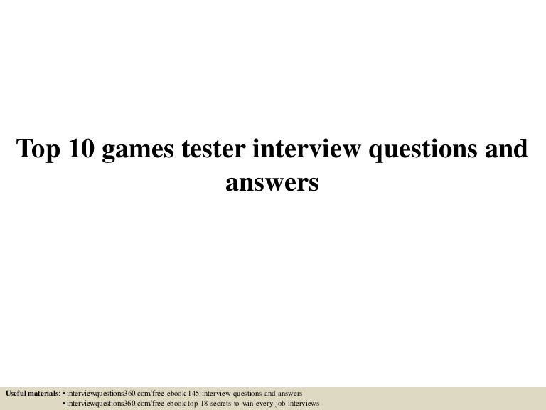 Top 10 games tester interview questions and answers