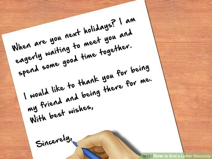 How to End a Letter Sincerely: 8 Steps (with Pictures) - wikiHow