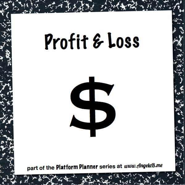 Platform Planner – Profit and Loss [Printable Worksheet] | angelab.me