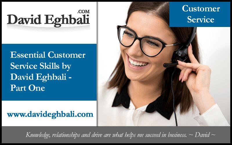 Essential Customer Service Skills by David Eghbali - Part One ...
