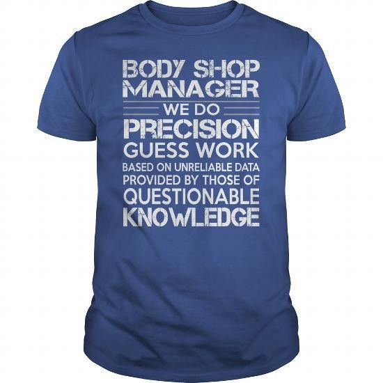 Awesome Tee For Body Shop Manager | Job Shirts | Pinterest | Shops ...