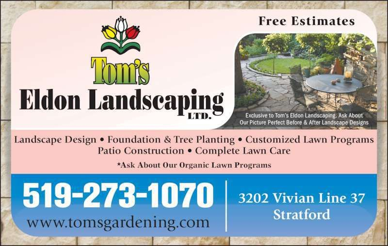 Tom's Eldon Landscaping & Garden Centre - Stratford, ON - 37-3202 ...