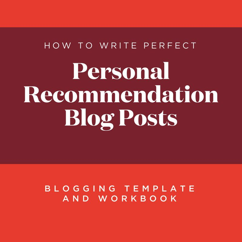 Blogging Template and Workbook: Personal Recommendation Blog Posts ...