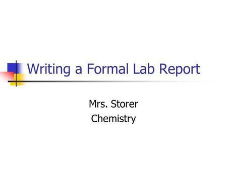 How To Write a Lab Report - ppt download