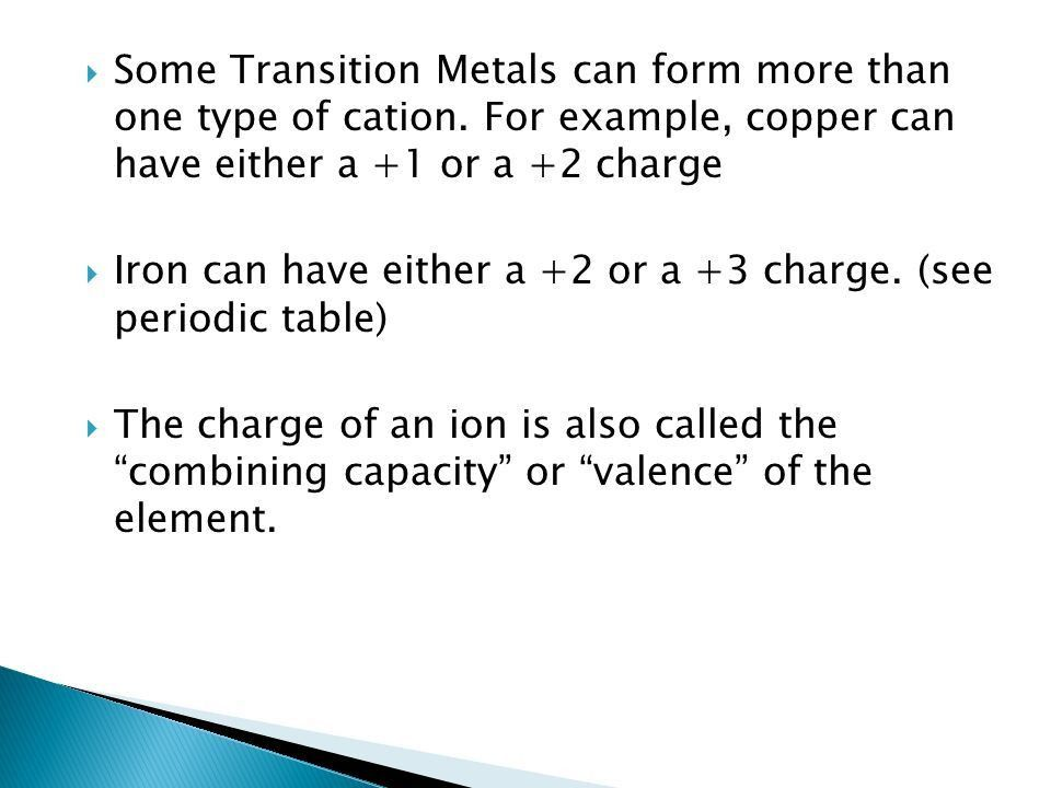 Page 16.  Some Transition Metals can form more than one type of ...