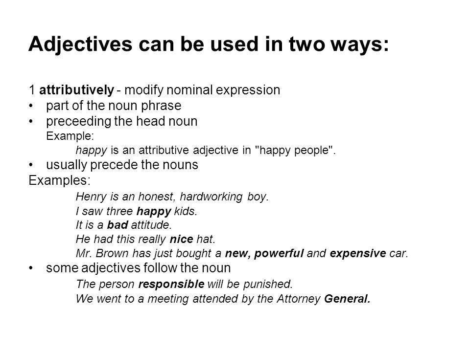 ADJECTIVES Lecture 6. An adjective: an open class of words ...