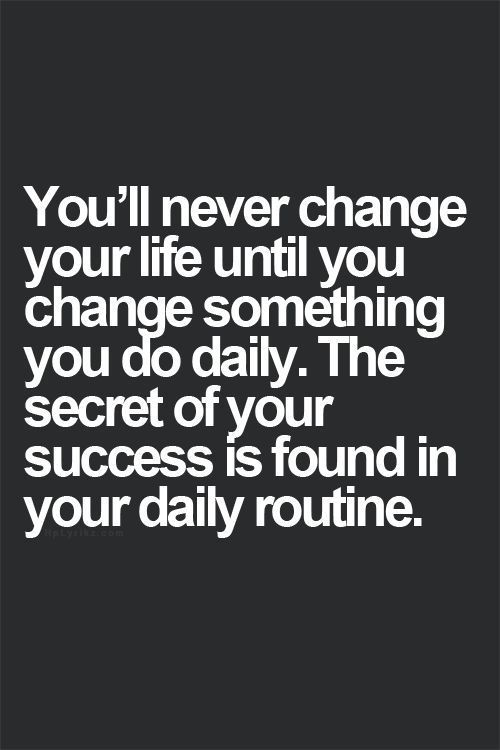 I picked this because you should be inspired to change something in your daily routine