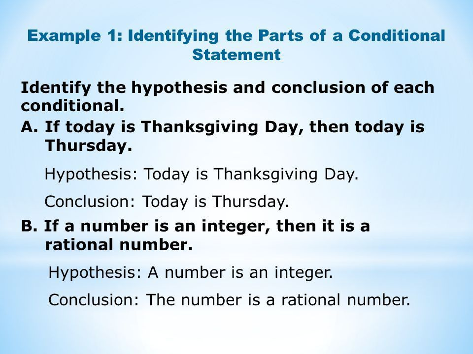 Logic and Reasoning. Identify the hypothesis and conclusion of ...