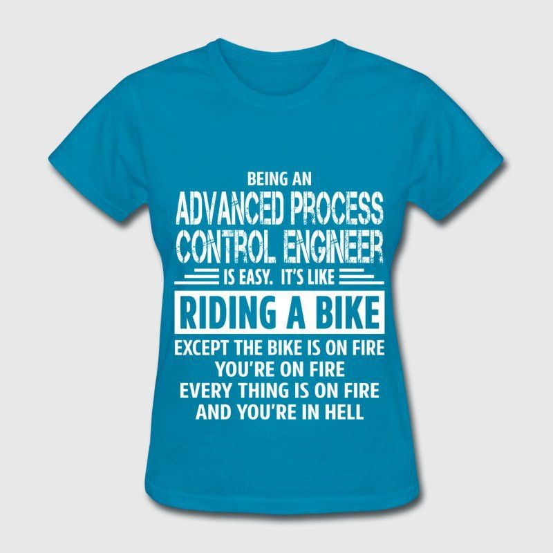 Advanced Process Control Engineer T-Shirt | Spreadshirt