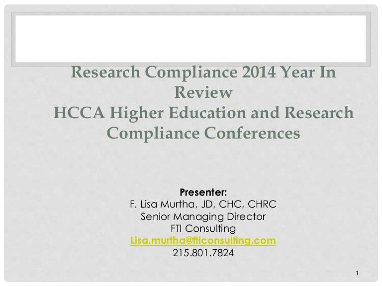 GS2) Research Compliance 2014 Year in Review--HCCA Higher Education …