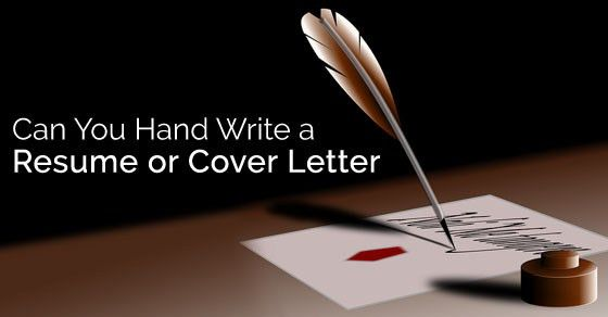 Can you Hand Write a Resume and Cover Letter? - WiseStep