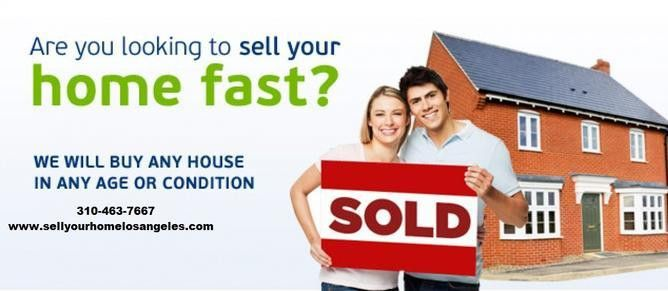 Sell Your Home Fast, Sell Your Home Los Angeles | Sell Your Home ...