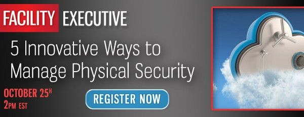 Register Now! 5 Innovative Ways to Manage Physical Security