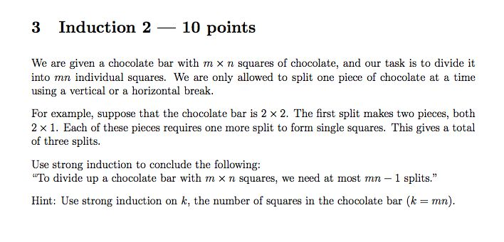 We Are Given A Chocolate Bar With M*n Squares Of C... | Chegg.com