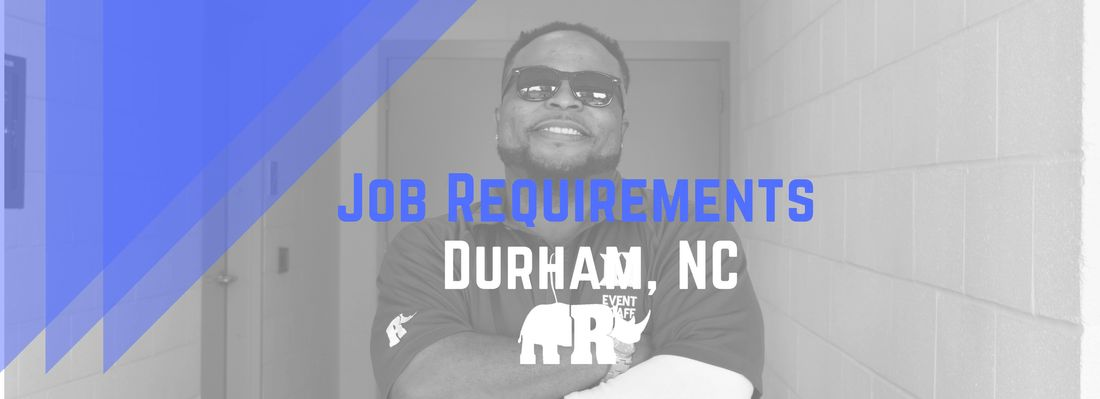 Job Requirements -Durham - Rhino Sports & Entertainment SERVICES