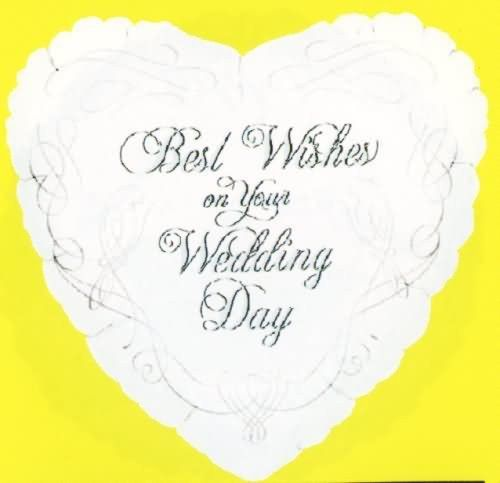 Wishes On Your Wedding Day Heart Graphic