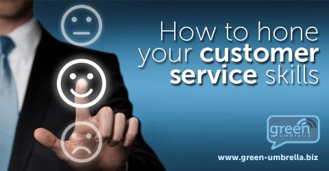 How To Hone Your Customer Service Skills