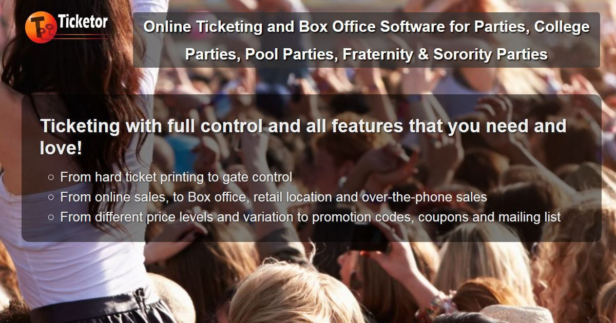 Online Ticketing and Box Office Software for Parties, College ...