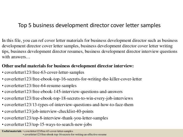top5businessdevelopmentdirectorcoverlettersamples-150620032608-lva1-app6891-thumbnail-4.jpg?cb=1434770822